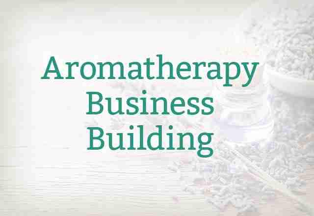 aromatherapy business building