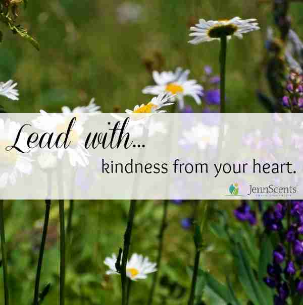 Lead with Kindness from Your Heart