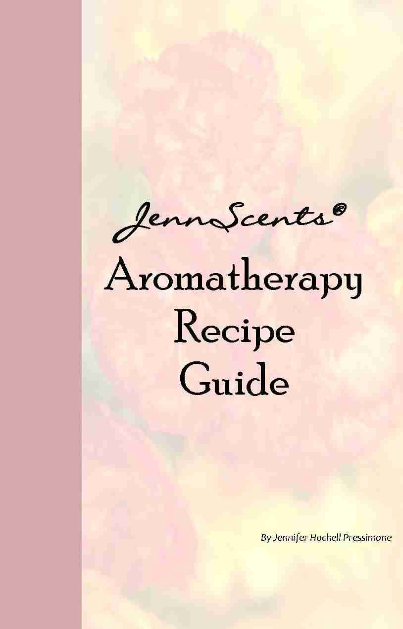 JennScents Aromatherapy Recipe Guide