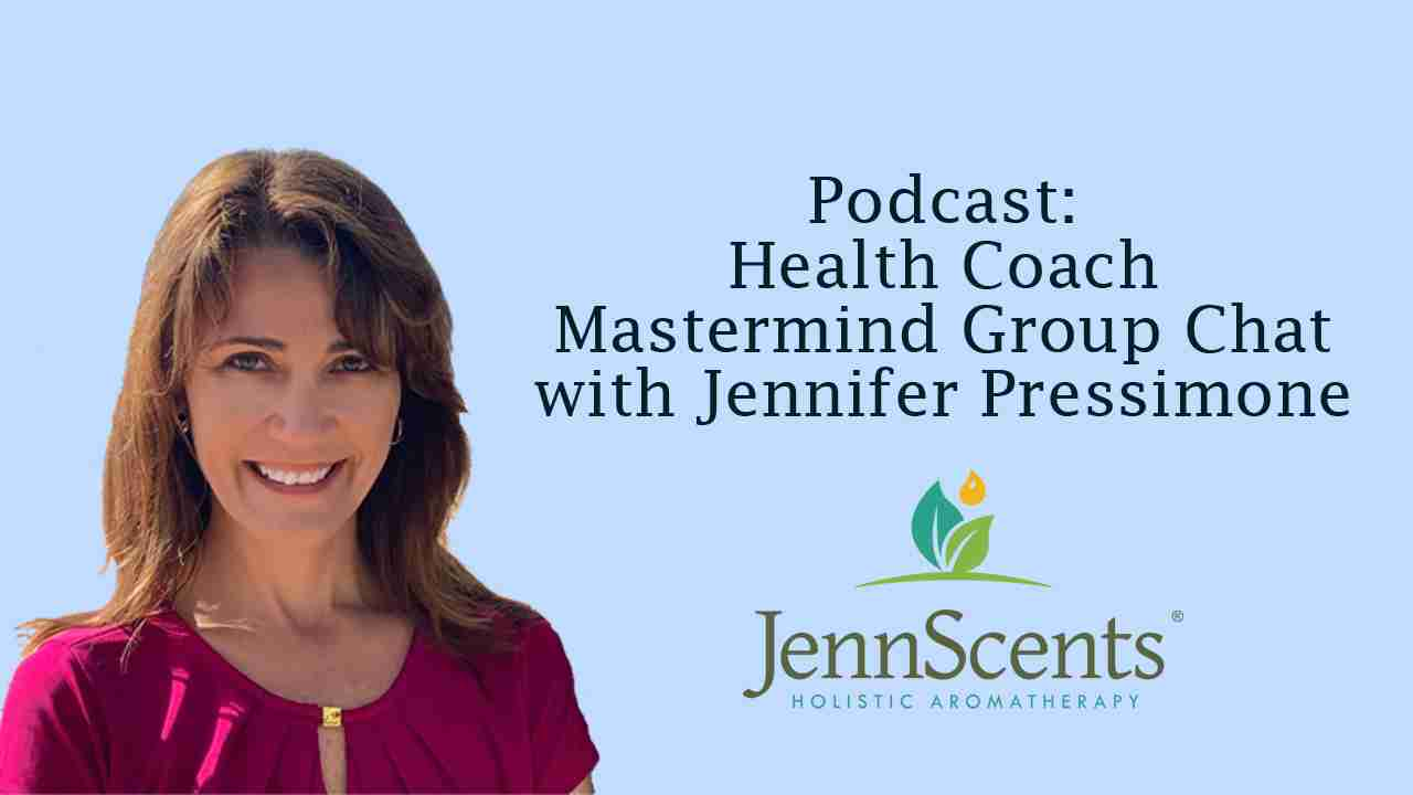 Health Coach Mastermind Group Chat with Jennifer Pressimone